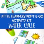 Little Learners Print & Go Activity Kit: Water Cycle