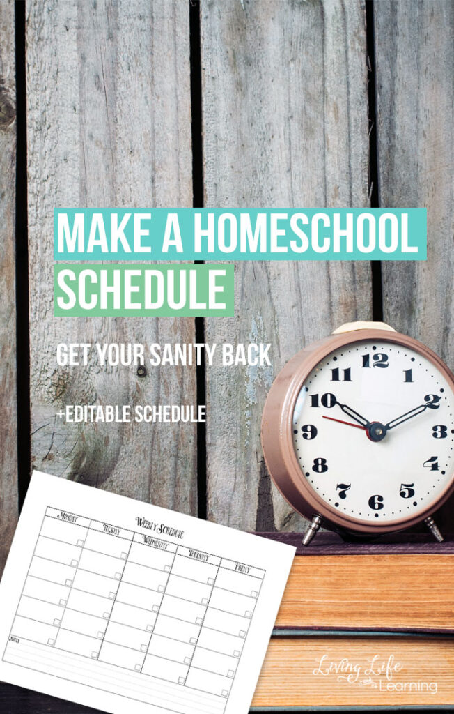 Get into a Homeschool Routine: Make a homeschool Schedule
